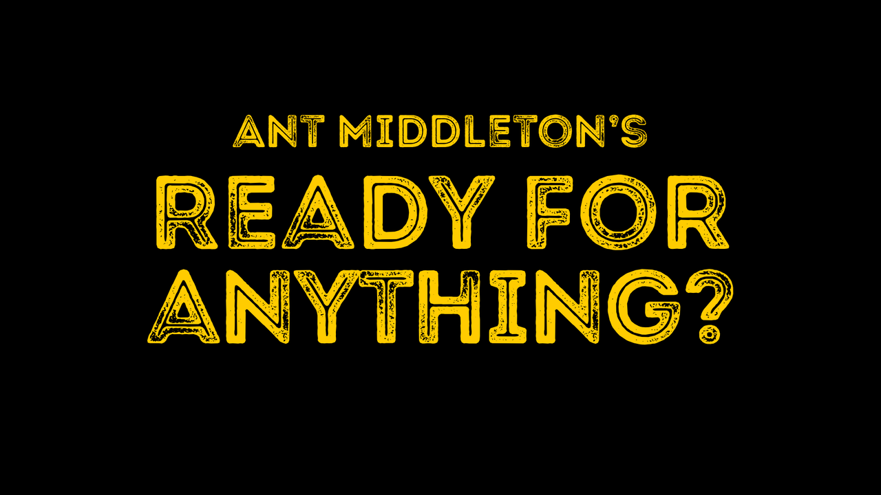 Ant Middleton's - Ready for Anything